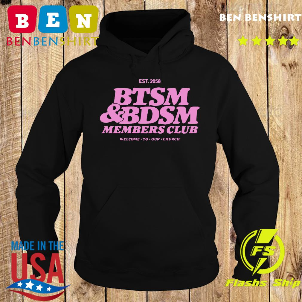 Est 2058 Btsm Bdsm Members Club Shirt Hoodie