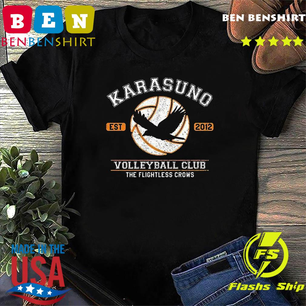 Official Karasuno Est 2012 Volleyball Club The Flightless Crows Shirt