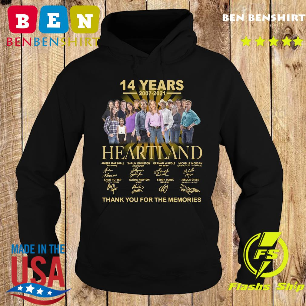 Official The Heartland Characters 14 Years 2007 2021 Signatures Thanks For The Memories Shirt Hoodie