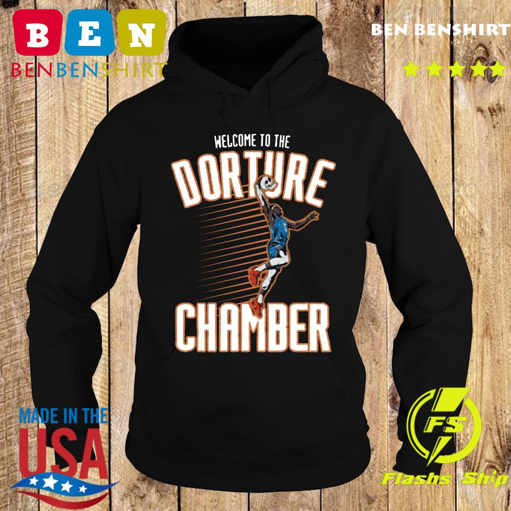 Official Welcome To The Dorture Chamber Shirt Hoodie