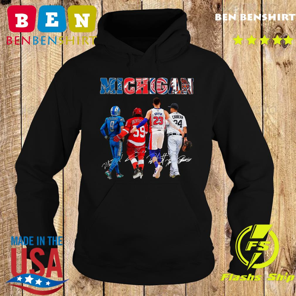 The Michigan 9 Stafford 59 Bertuzzi 23 Giffin And 24 Cabrera Signatures Shirt Hoodie