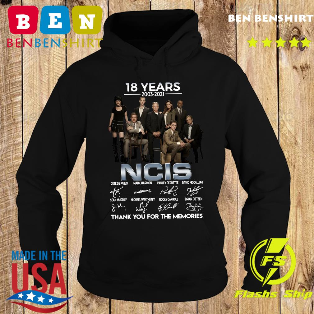 The NCIS Character 18 Years 2003 2021 Signatures Thanks For The Memories Shirt Hoodie