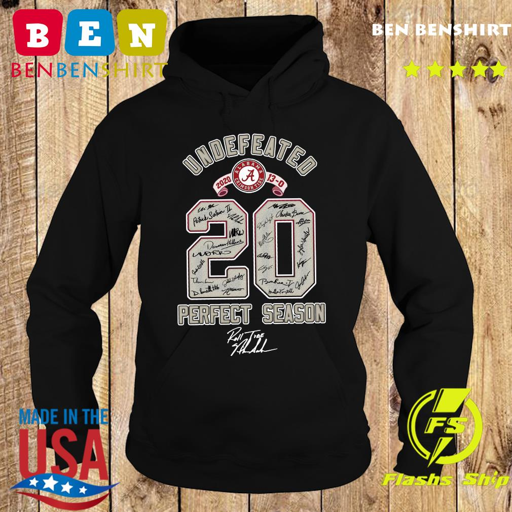 Undefeated 2021 13 0 20 Perfect Season Signature Shirt Hoodie