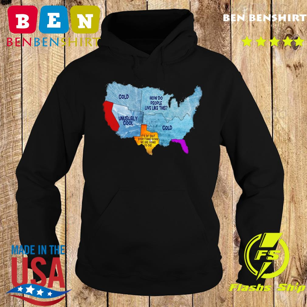 Weather Of America Shirt Hoodie