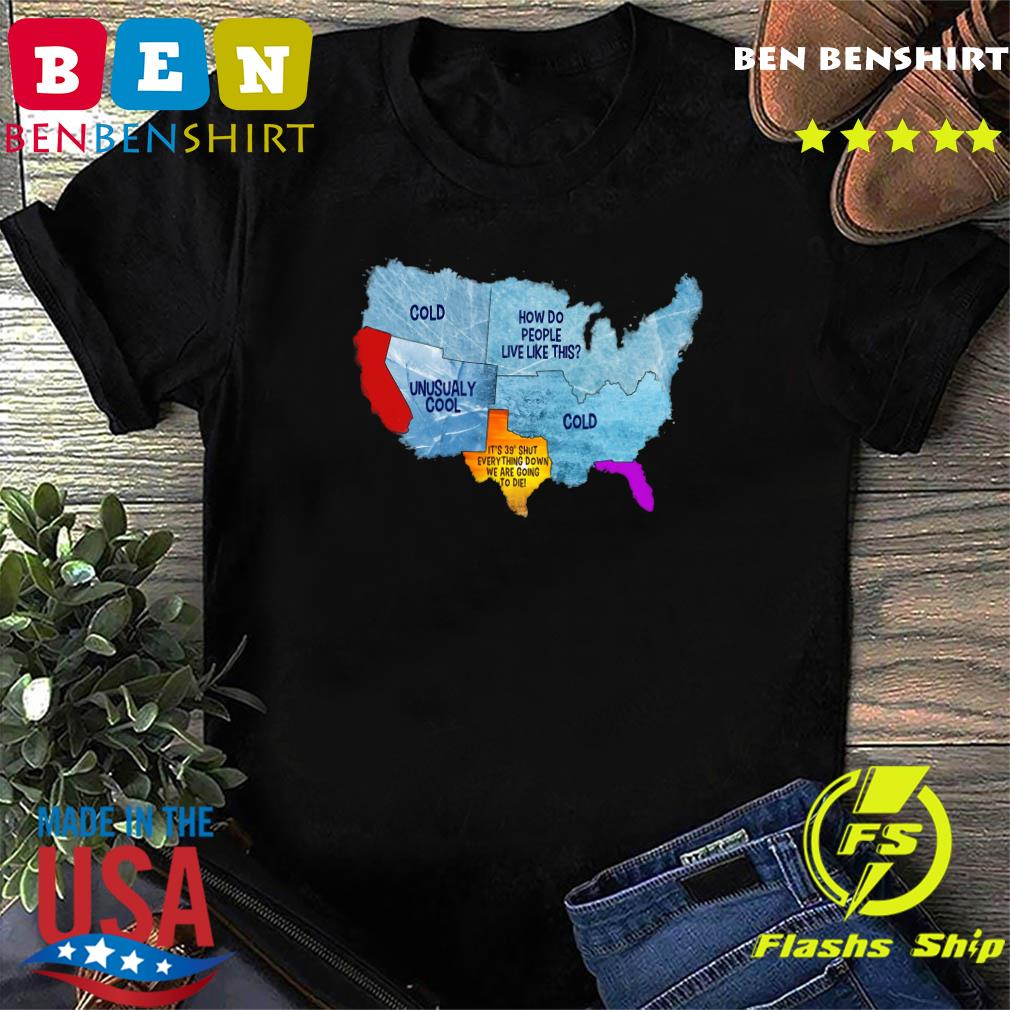 Weather Of America Shirt