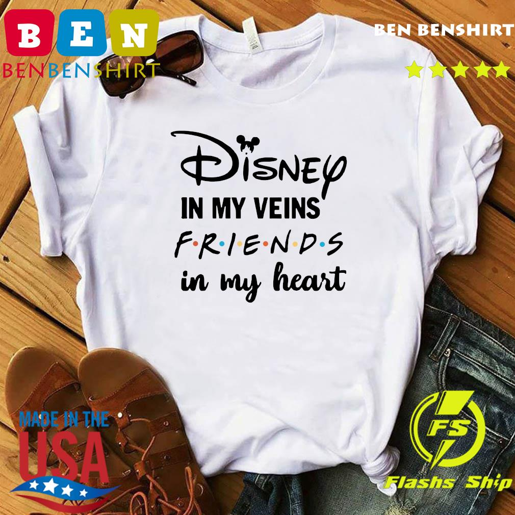 Official Disney In My Veins Friends In My Heart Shirt