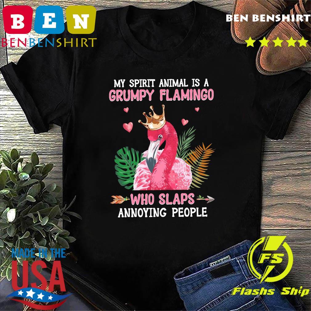 Unicorn My Spirit Animal Is A Grumpy Flamingo Who Slaps Annoying People Shirt