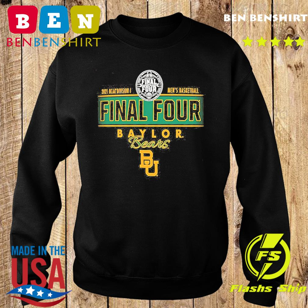 2021 NCAA Divisions Men's Basketball Final Four Baylor Bears BU s Sweater