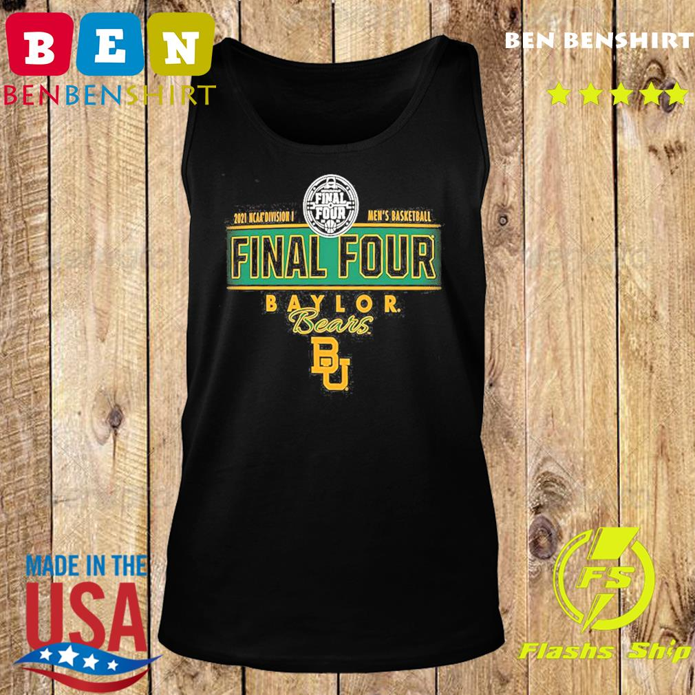 2021 NCAA Divisions Men's Basketball Final Four Baylor Bears BU s Tank top