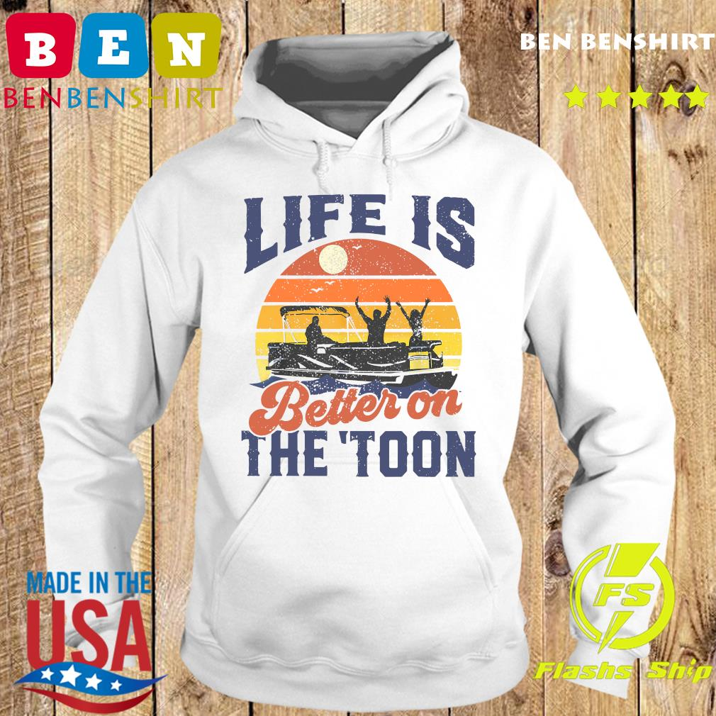 Official Life Is Better On The Toon Retro Vintage Shirt Hoodie