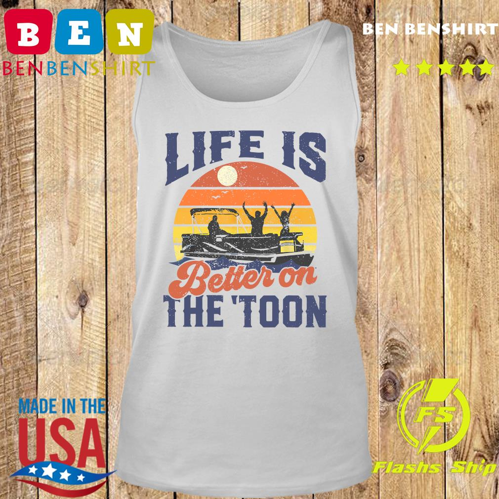 Official Life Is Better On The Toon Retro Vintage Shirt Tank top