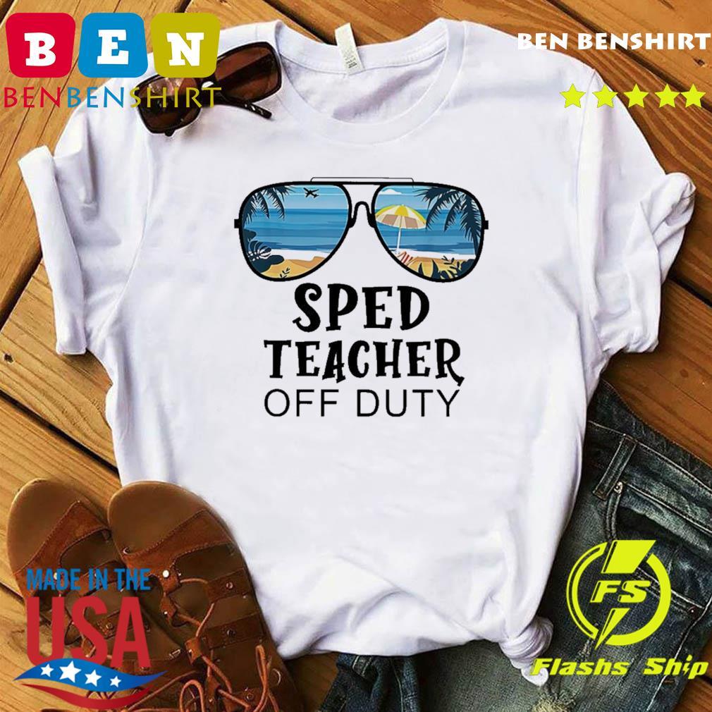 Official Beach Summer Sunglasses Sped Teacher Off Duty t-Shirt