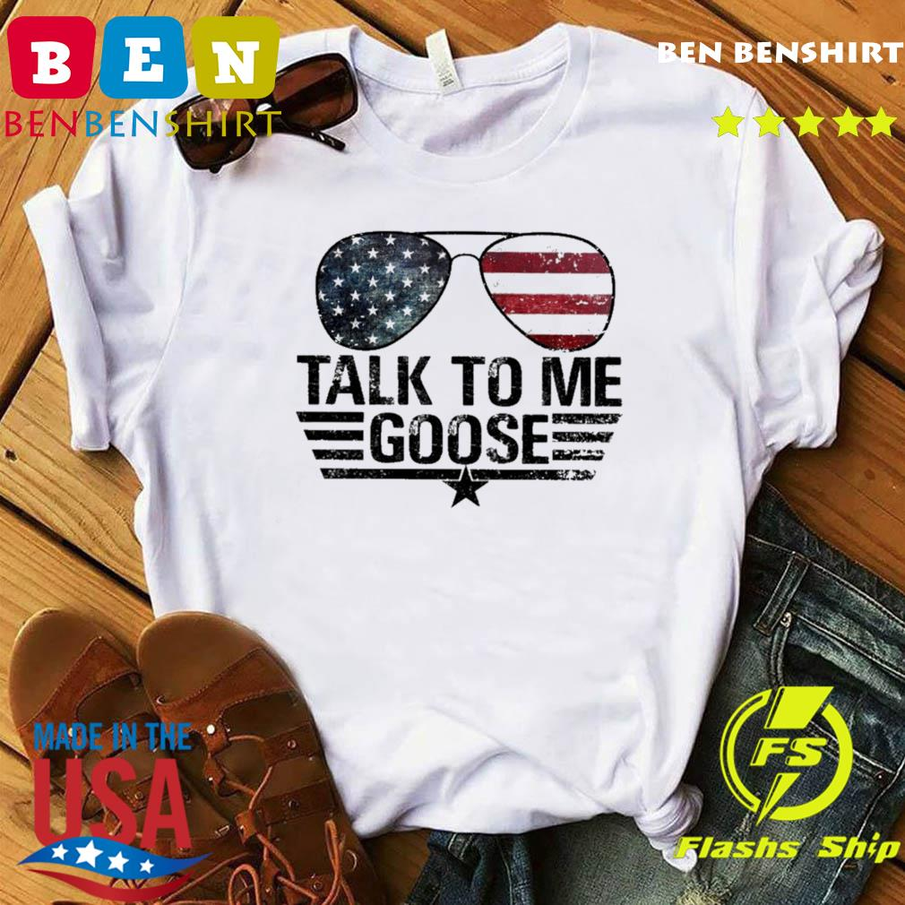 Official Top Gun Sunglasses American Flag Talk To Me Goose Shirt