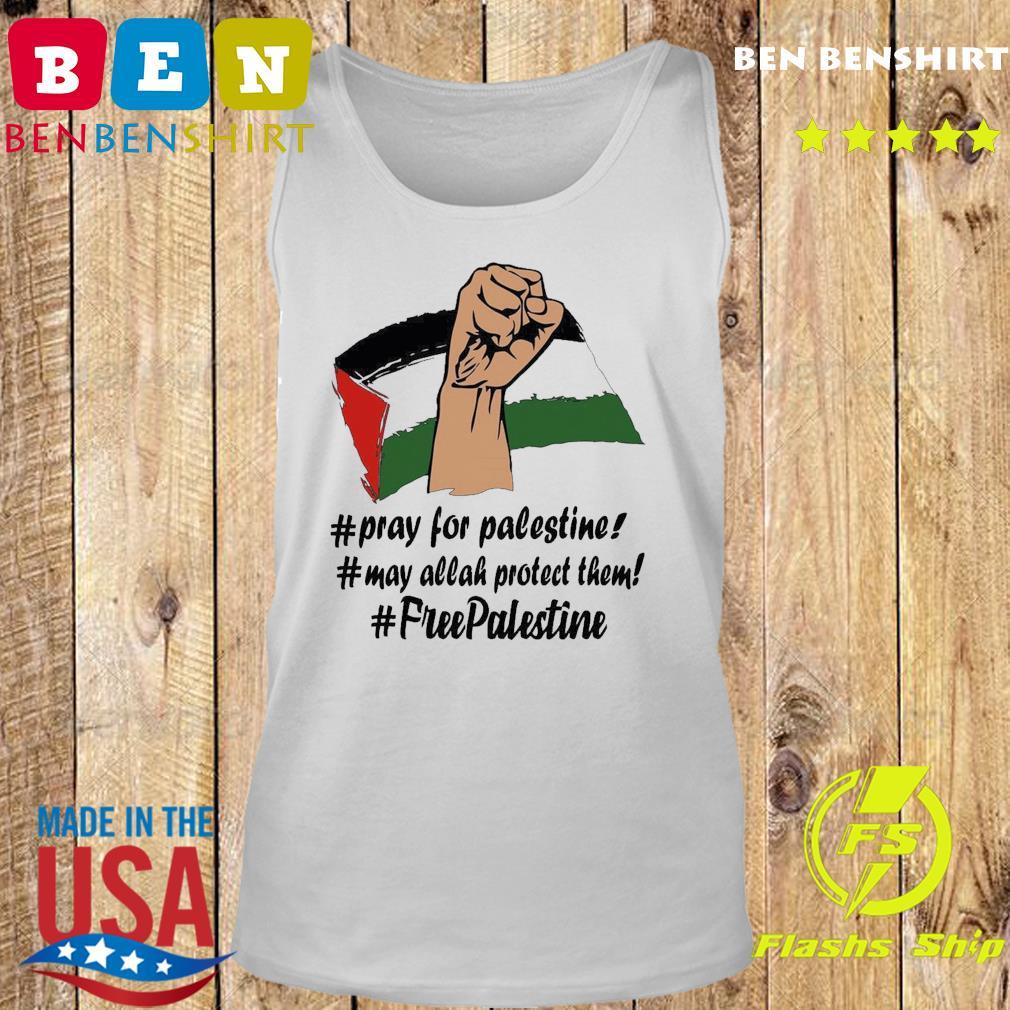 Pray For Palestine, May Allah Protect Them, Free Palestine 2021 Shirt Tank top