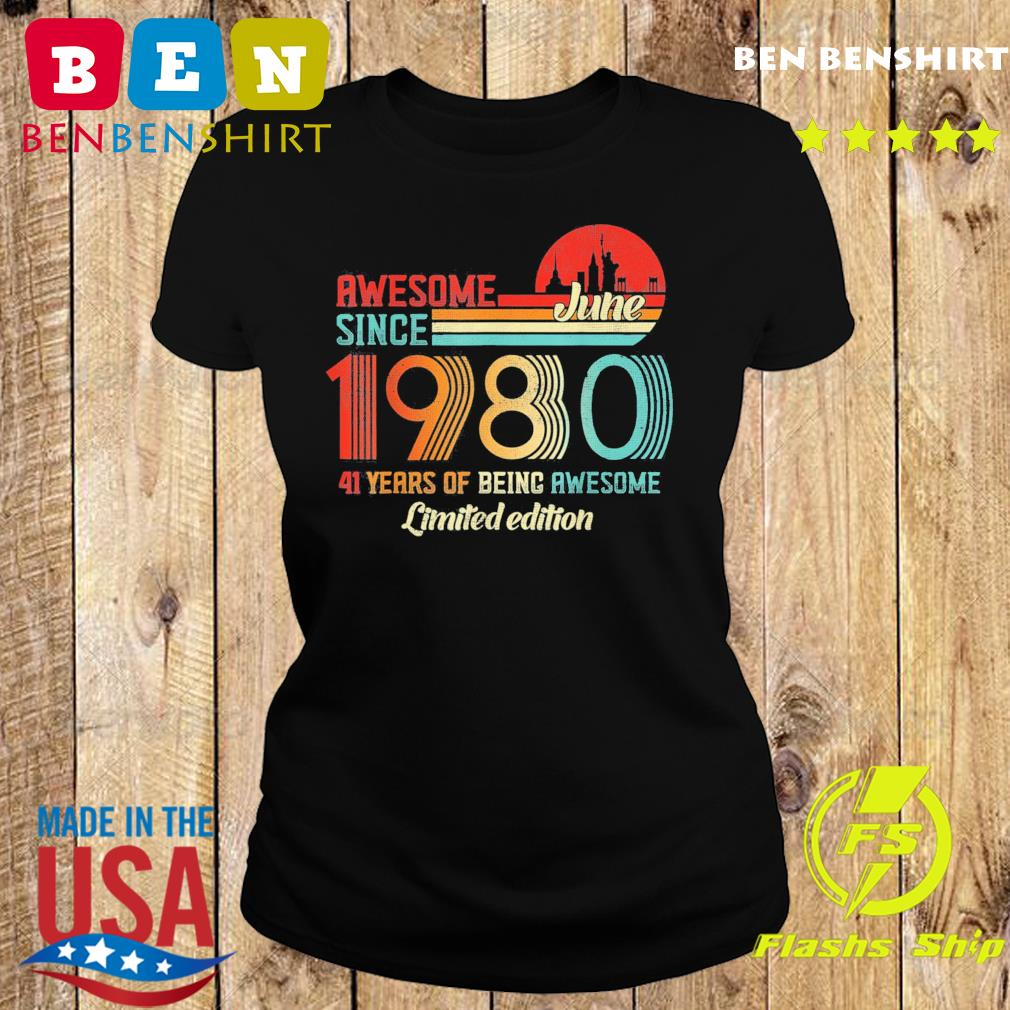 Awesome Since June 1980 41 Years Old Born June 1980 Vintage T-Shirt