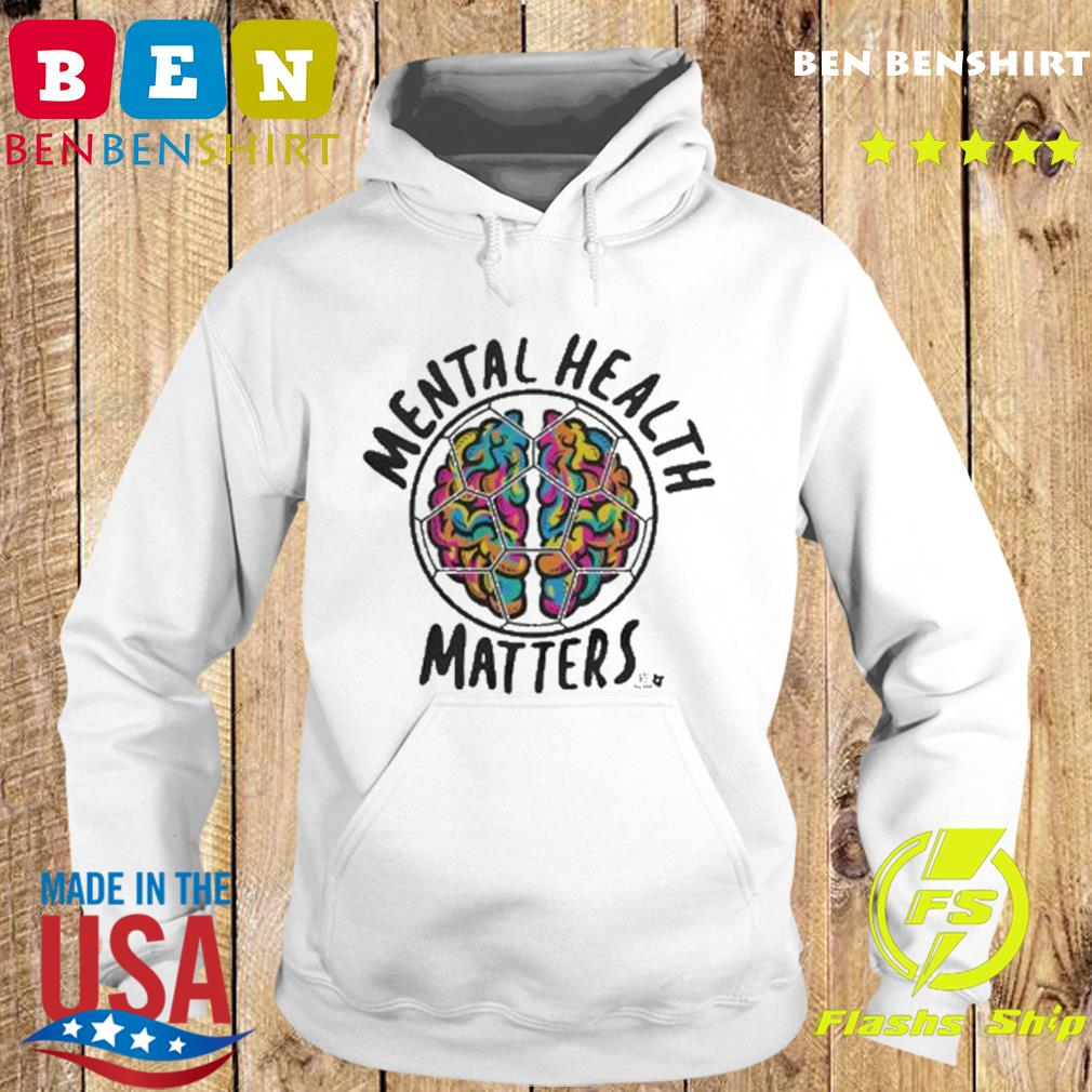 Mental Health Matters MLSPA Shirt Hoodie