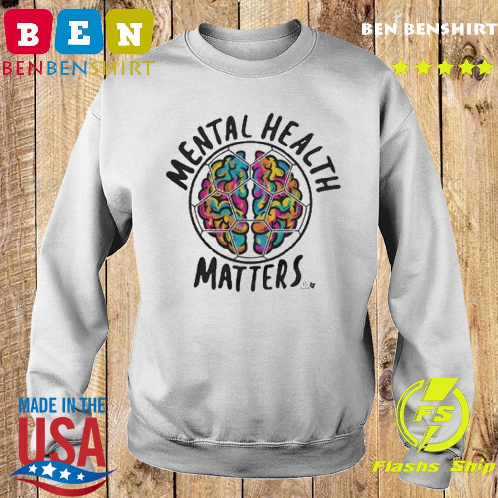 Mental Health Matters MLSPA Shirt Sweater