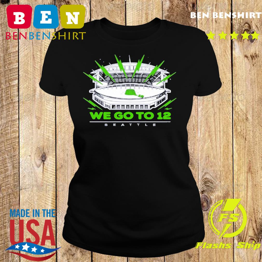 """""""We Go To 12"""" Seattle Seahawks Shirts"""