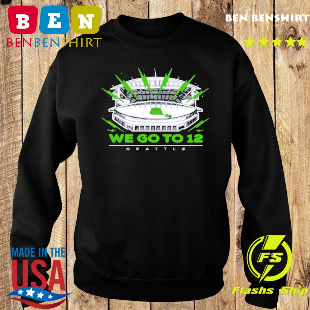 """""""We Go To 12"""" Seattle Seahawks Shirts Sweater"""