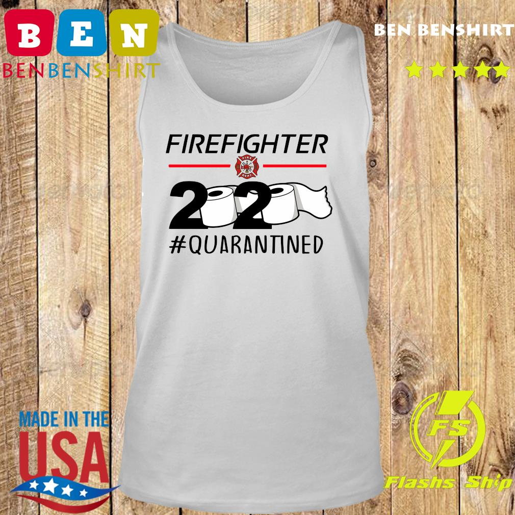 Fireghter 2020 quarantine s Tank top