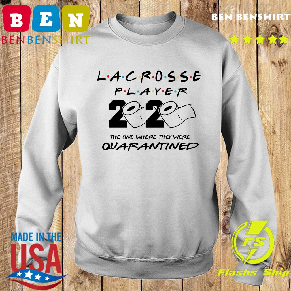 Lacrosse player the one where they were quarantined s Sweater