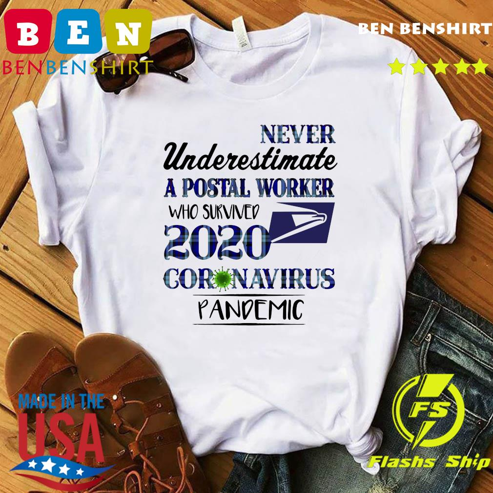 Never underestimate a postal worker who survived 1010 coronavirus pandemic shirt
