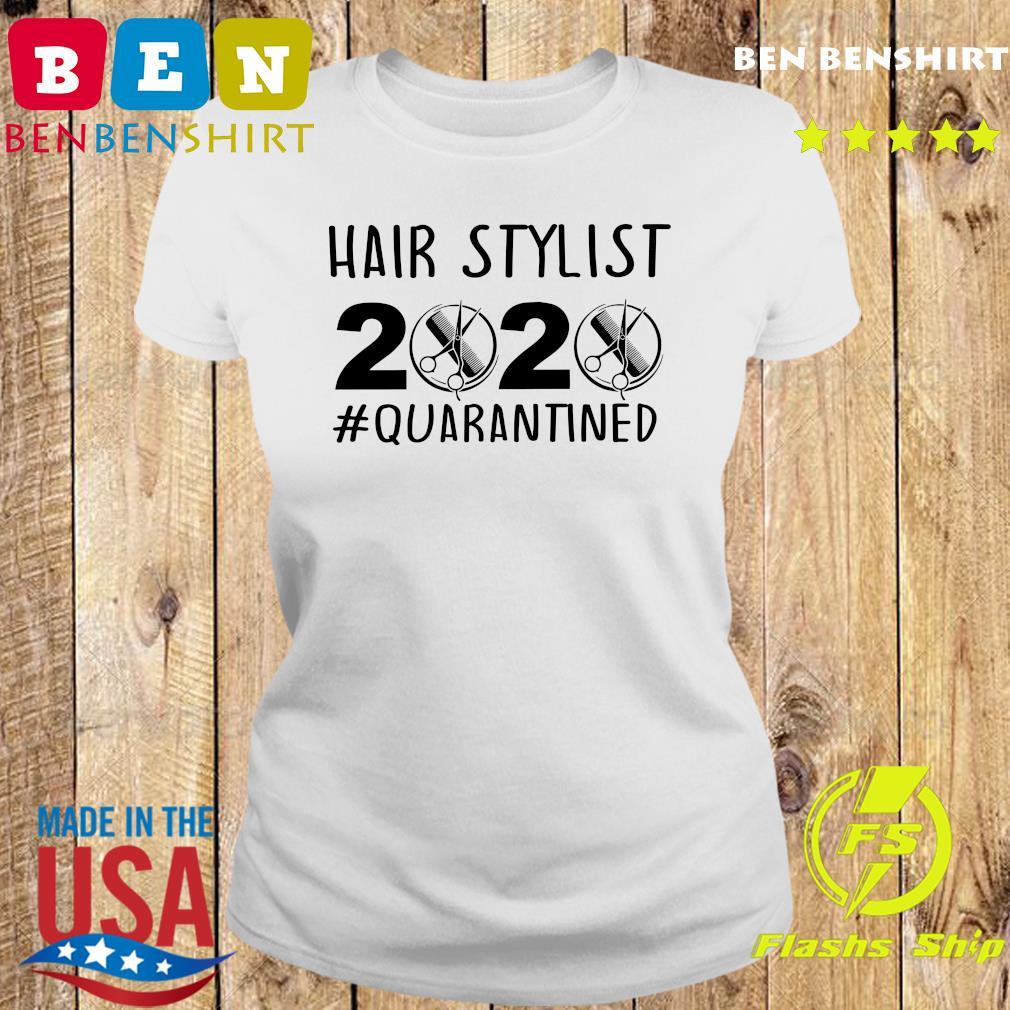 Official Hair stylist 2020 quarantine s Ladies tee