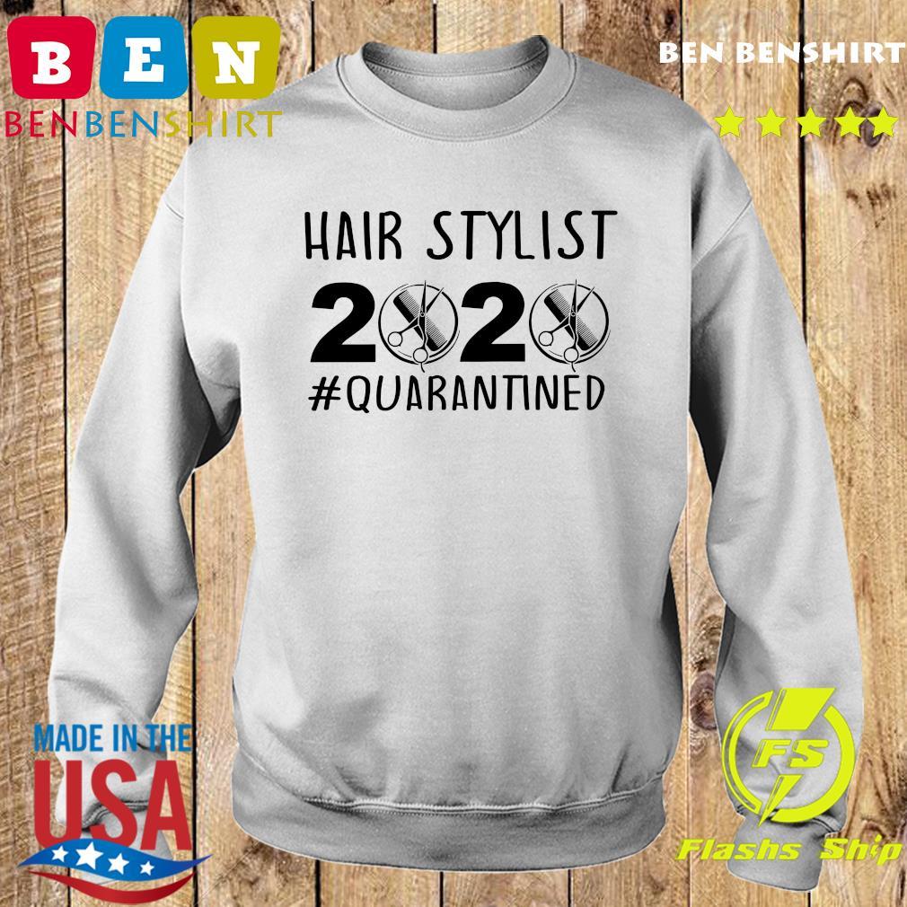 Official Hair stylist 2020 quarantine s Sweater