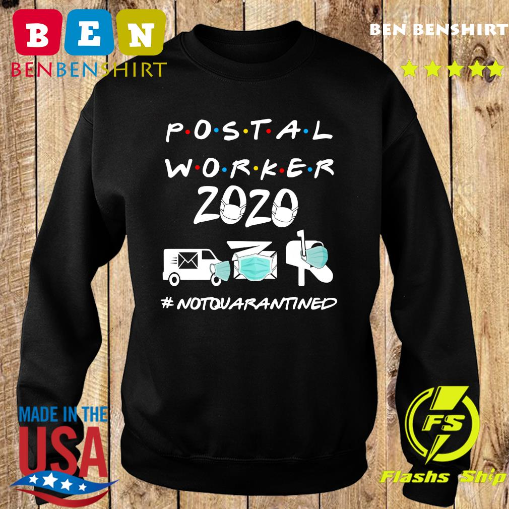Postal worker 2020 not quarantined s Sweater