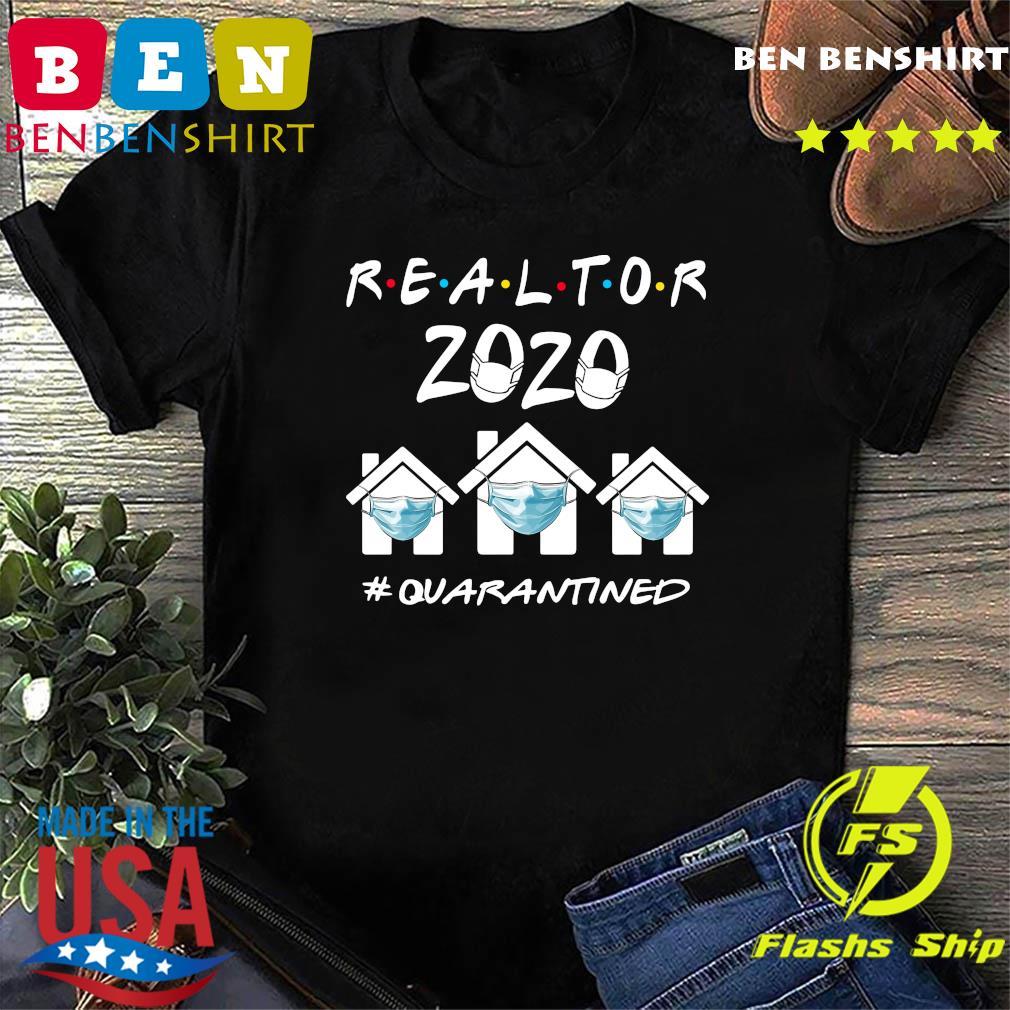 Realtor 2020 quarantine shirt