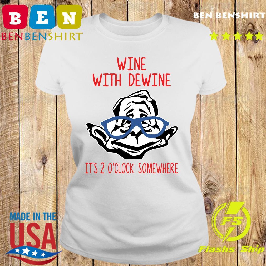 Wine With Dewine It's 2 O'Clock Somewhere T-Shirt Ladies tee