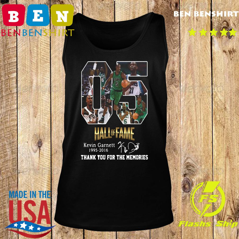 05 Hall Of Fame Kevin Garnett 1995 2016 Thank You For The Memories Signature Shirt Tank top