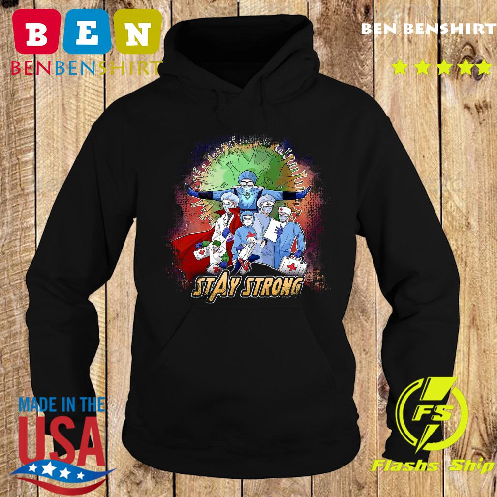 Avengers Nurses Stay Strong American Shirt Hoodie
