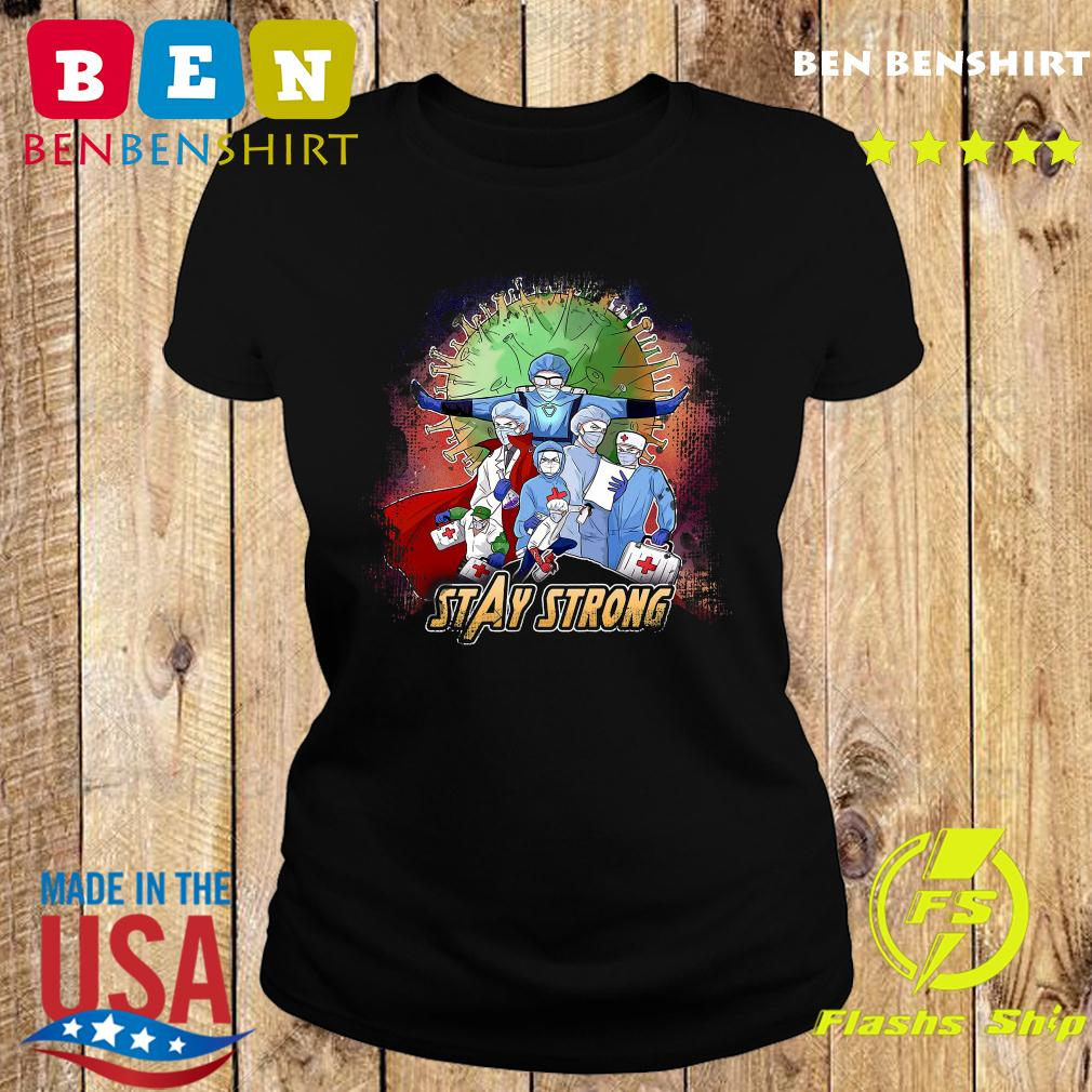 Avengers Nurses Stay Strong American Shirt Ladies tee