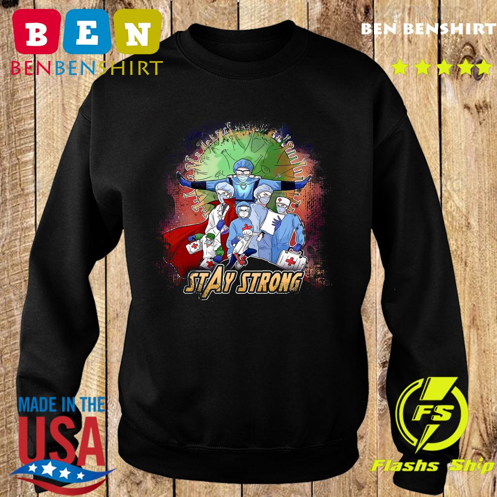 Avengers Nurses Stay Strong American Shirt Sweater