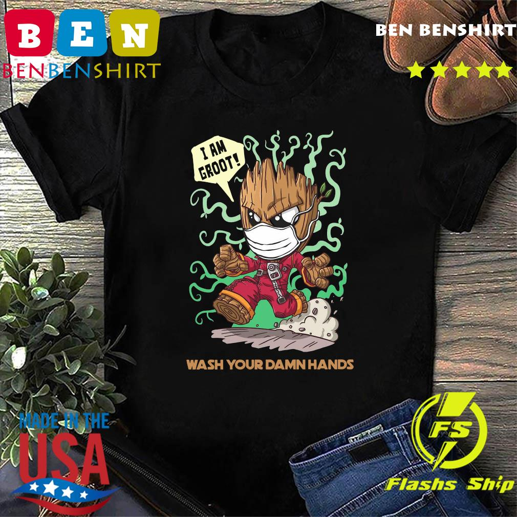 Baby Groot wash your damn hands shirt