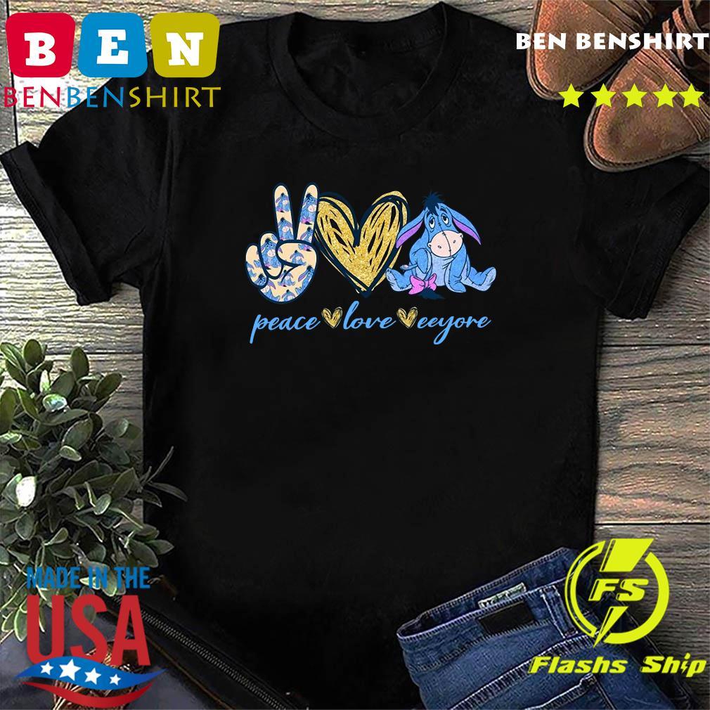 Peace Love And Eeyore Shirt