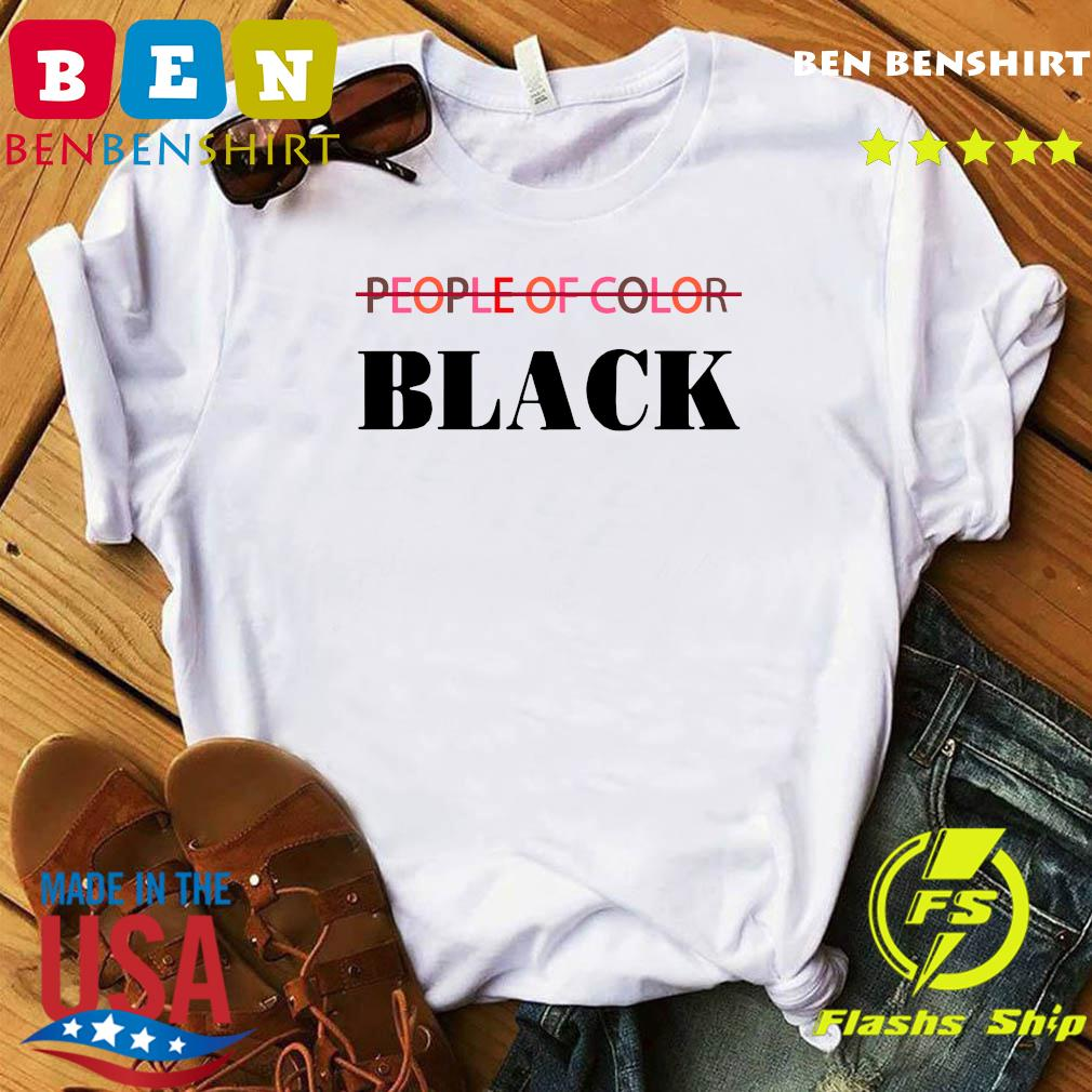 People Of Color Black Shirt
