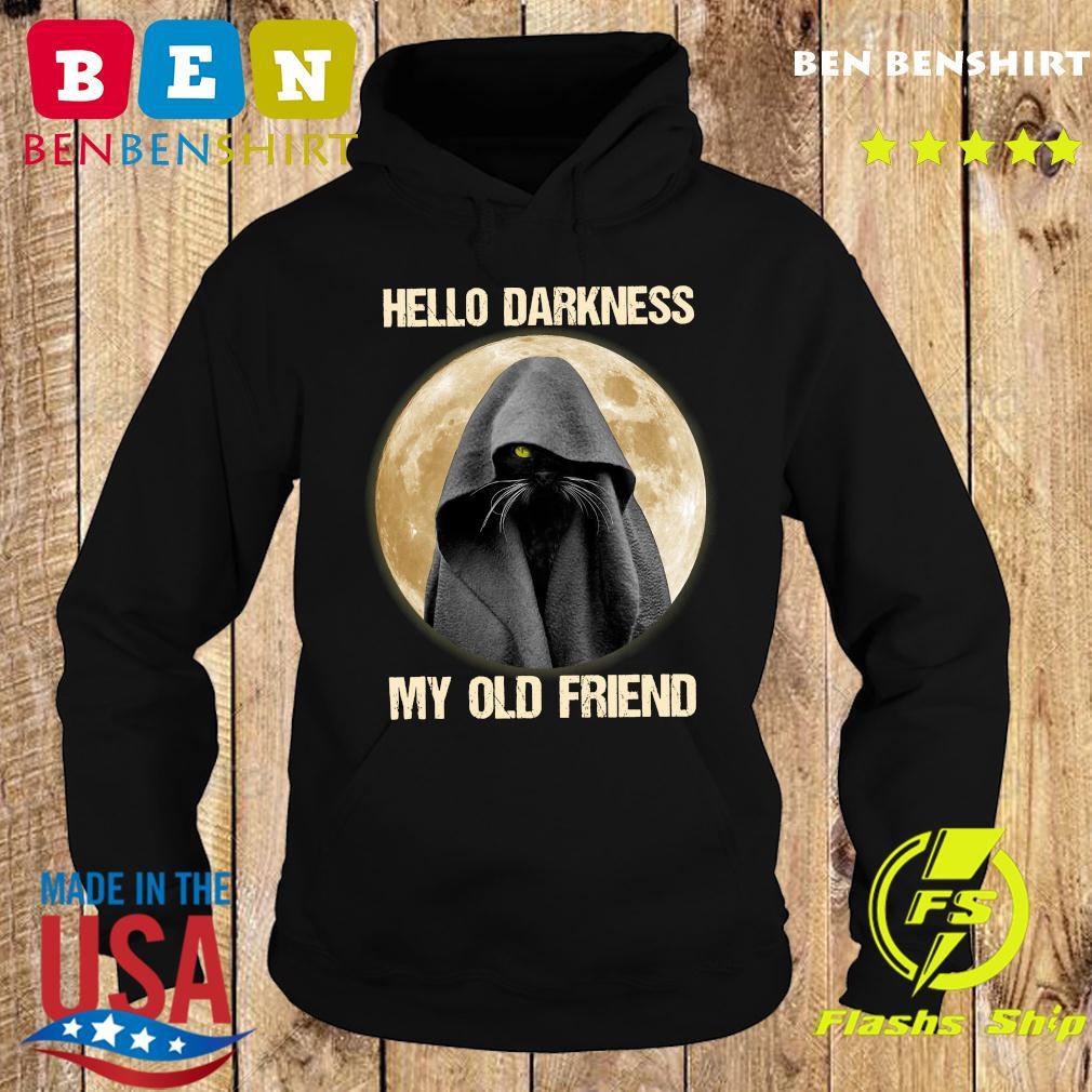Black Cat Hello Darkness My Old Friend Moon Shirt Hoodie