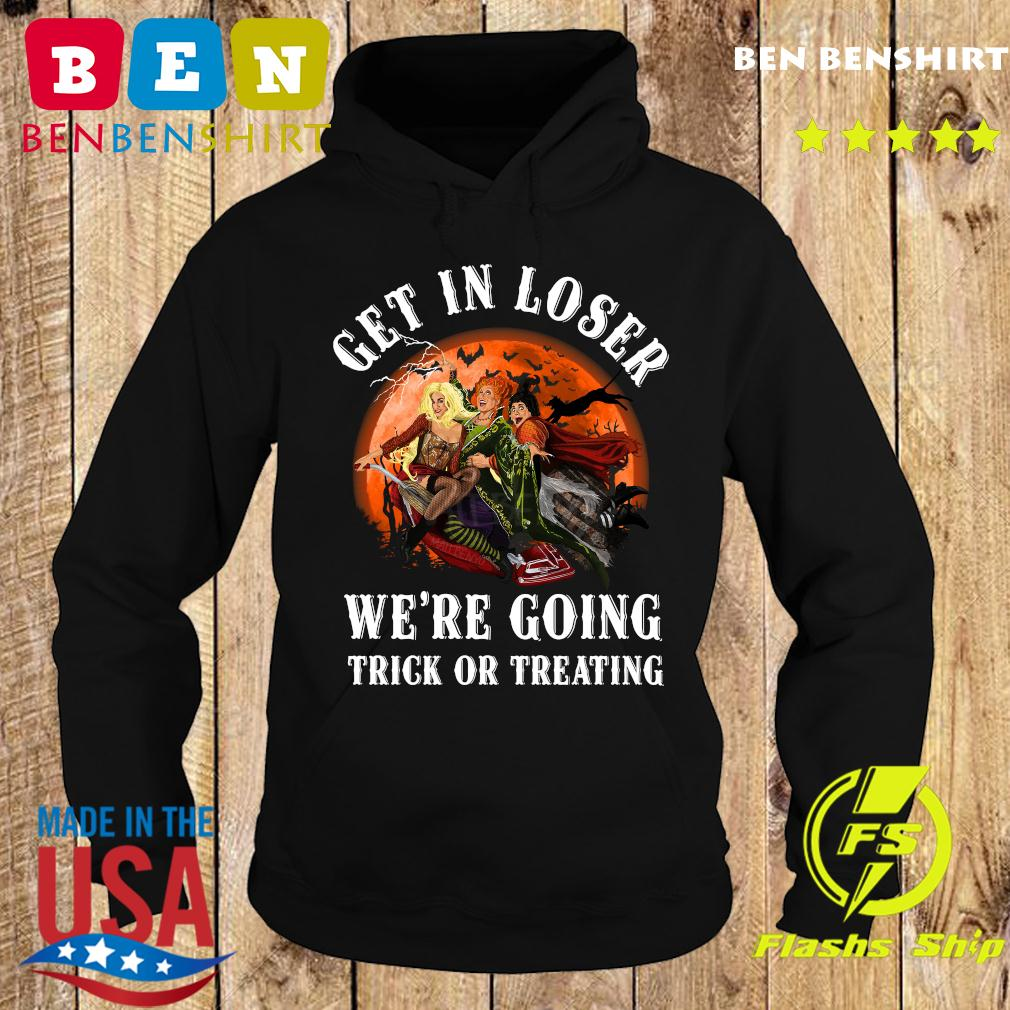 Get In Loser We_re Going Trick Or Treating Shirt Hoodie