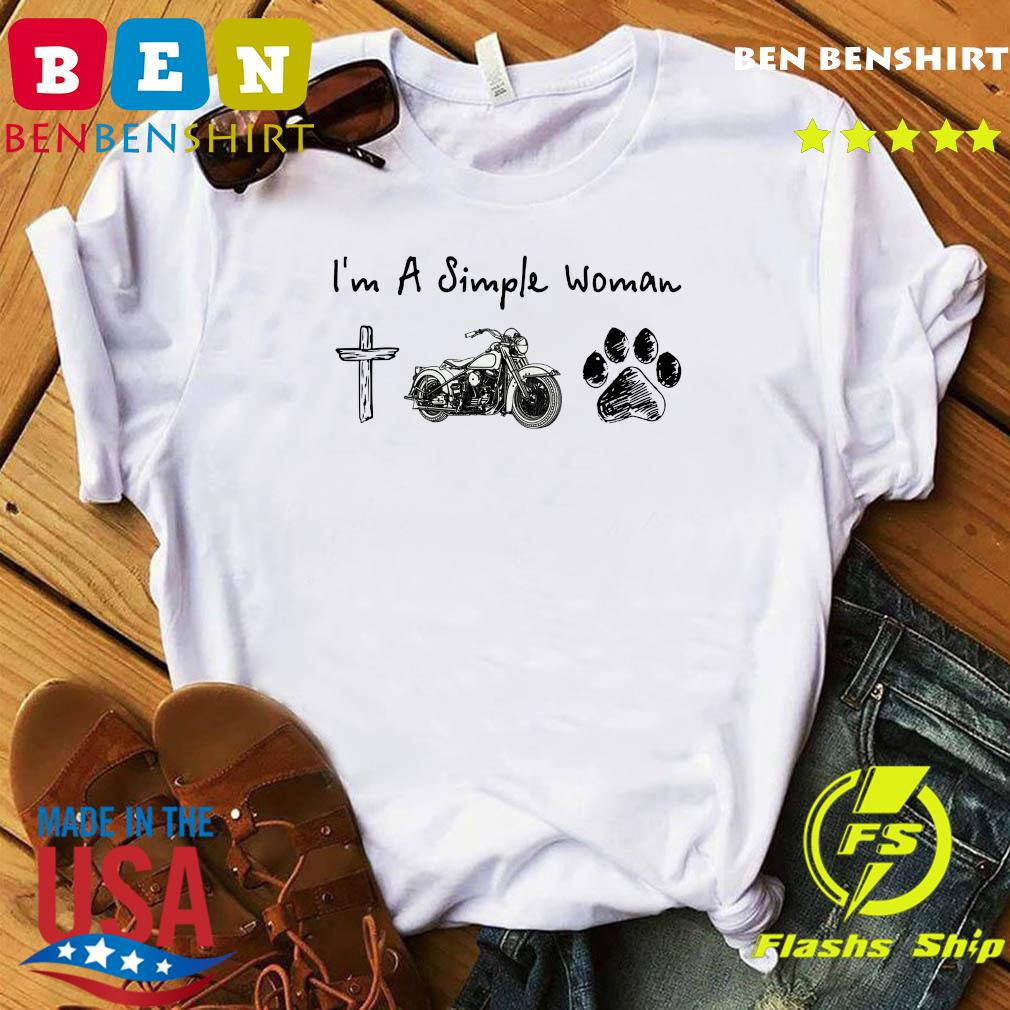 I'm A Simple Woman Jesus Motorcycle Dog Paw Shirt