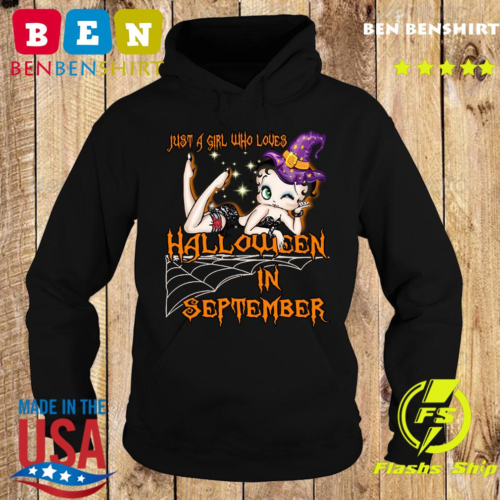 Just A Girl Who Loves Halloween In September Shirt Hoodie
