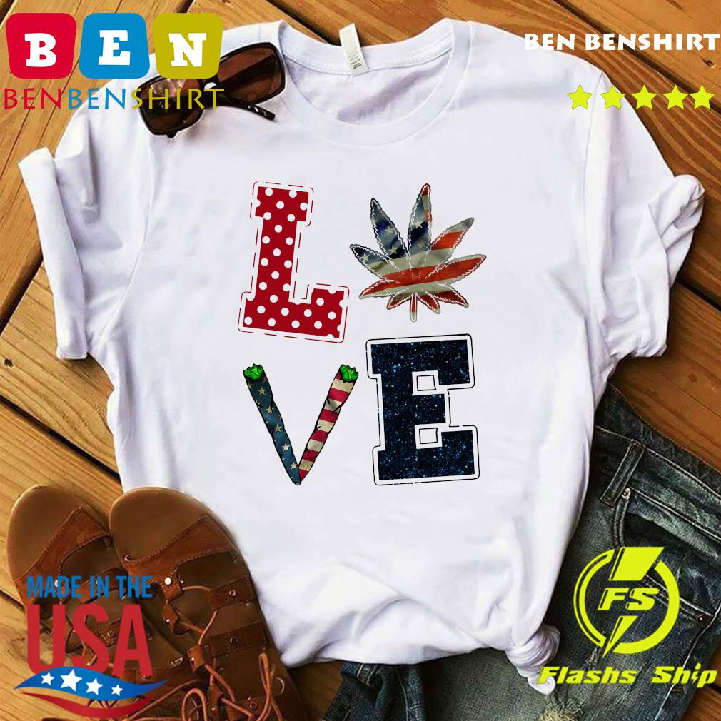 Love Weed American Flag Shirt
