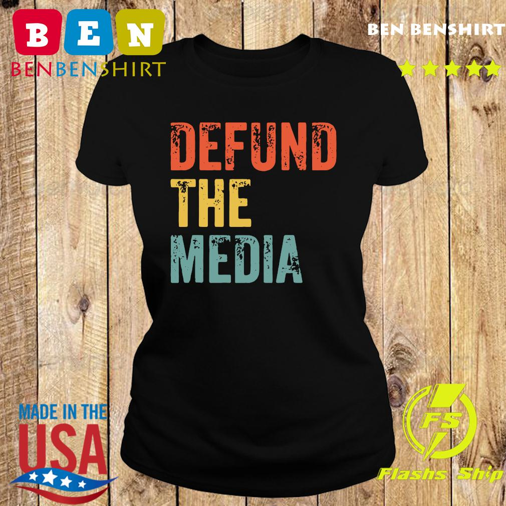 Retro Vintage Defund the media T-Shirt Ladies tee