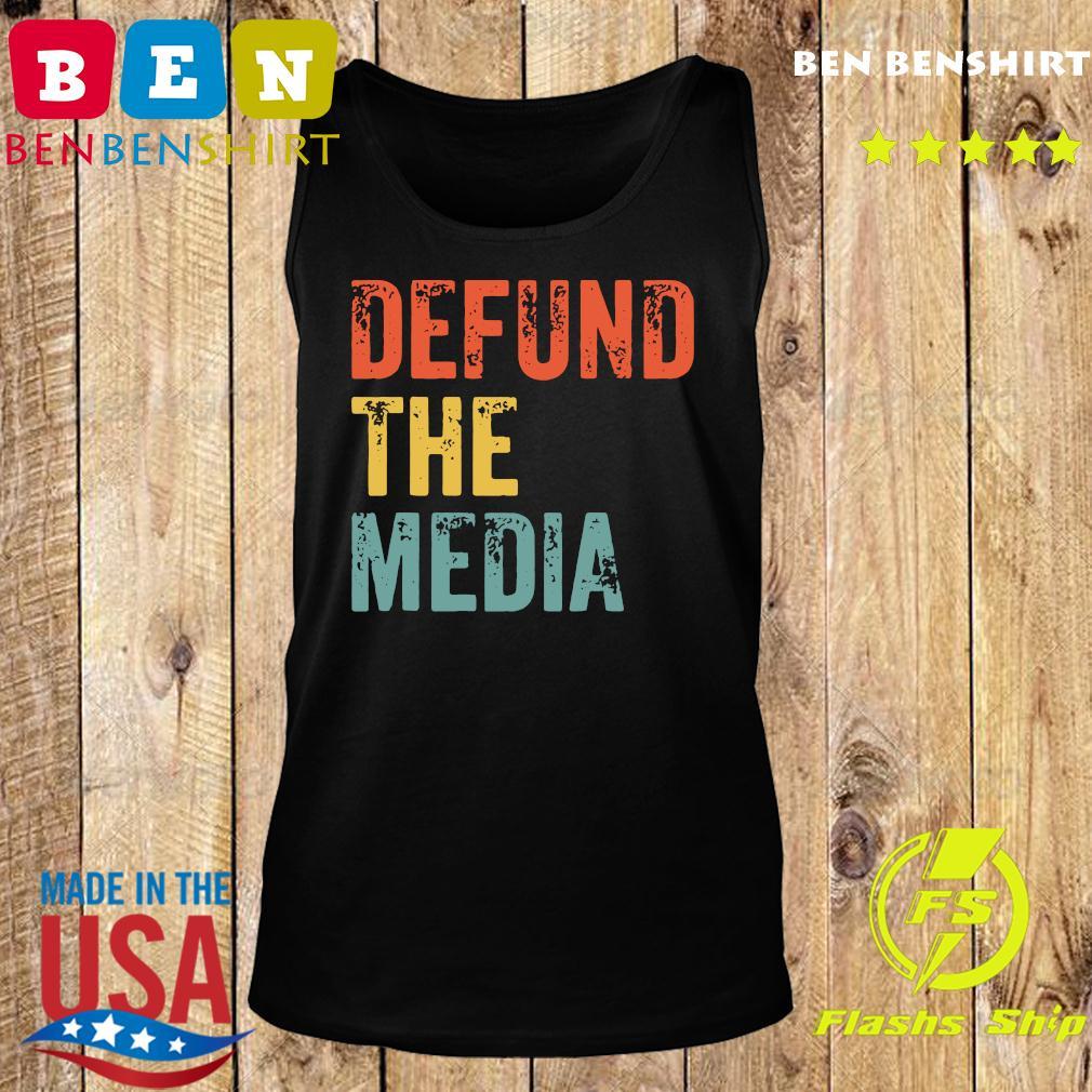 Retro Vintage Defund the media T-Shirt Tank top