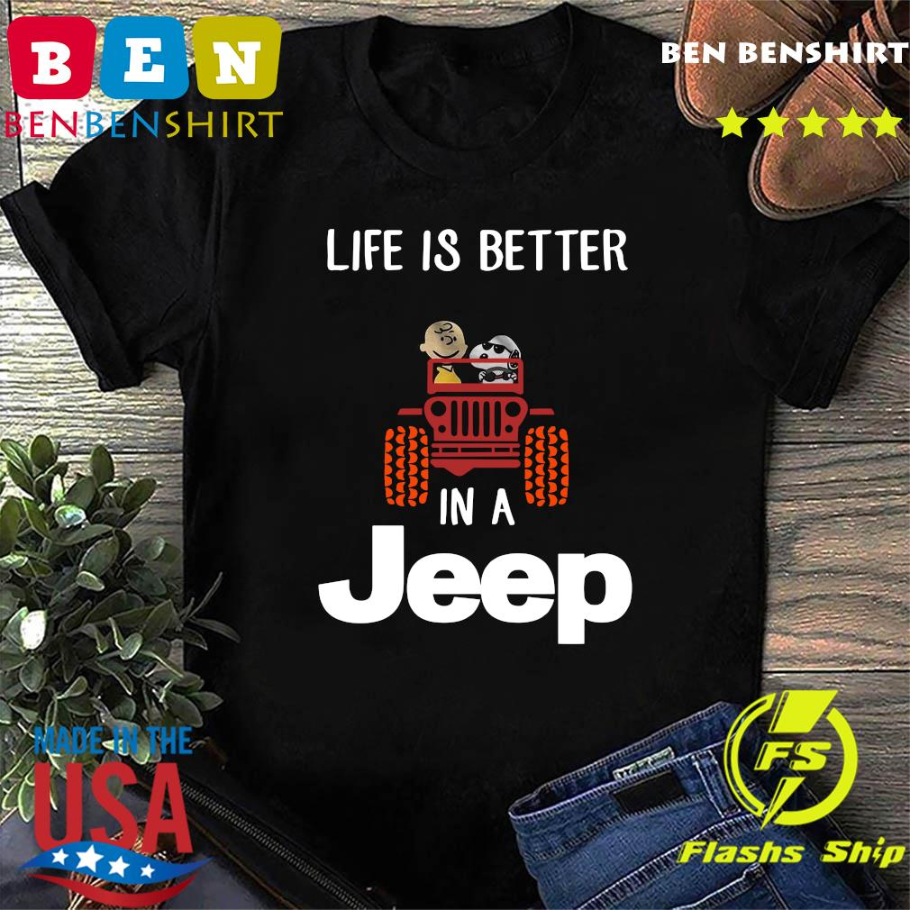 Snoopy And Woodstock Driving Life Is Better In A Jeep Shirt