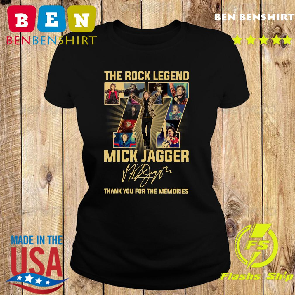 The Rock Legend 77 Mick Jagger Thank You For The Memories Signatures Shirt Ladies tee