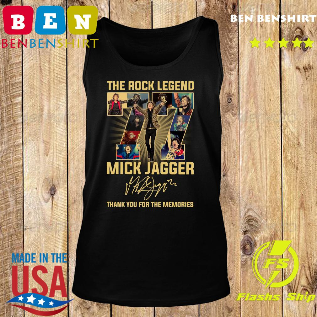 The Rock Legend 77 Mick Jagger Thank You For The Memories Signatures Shirt Tank top