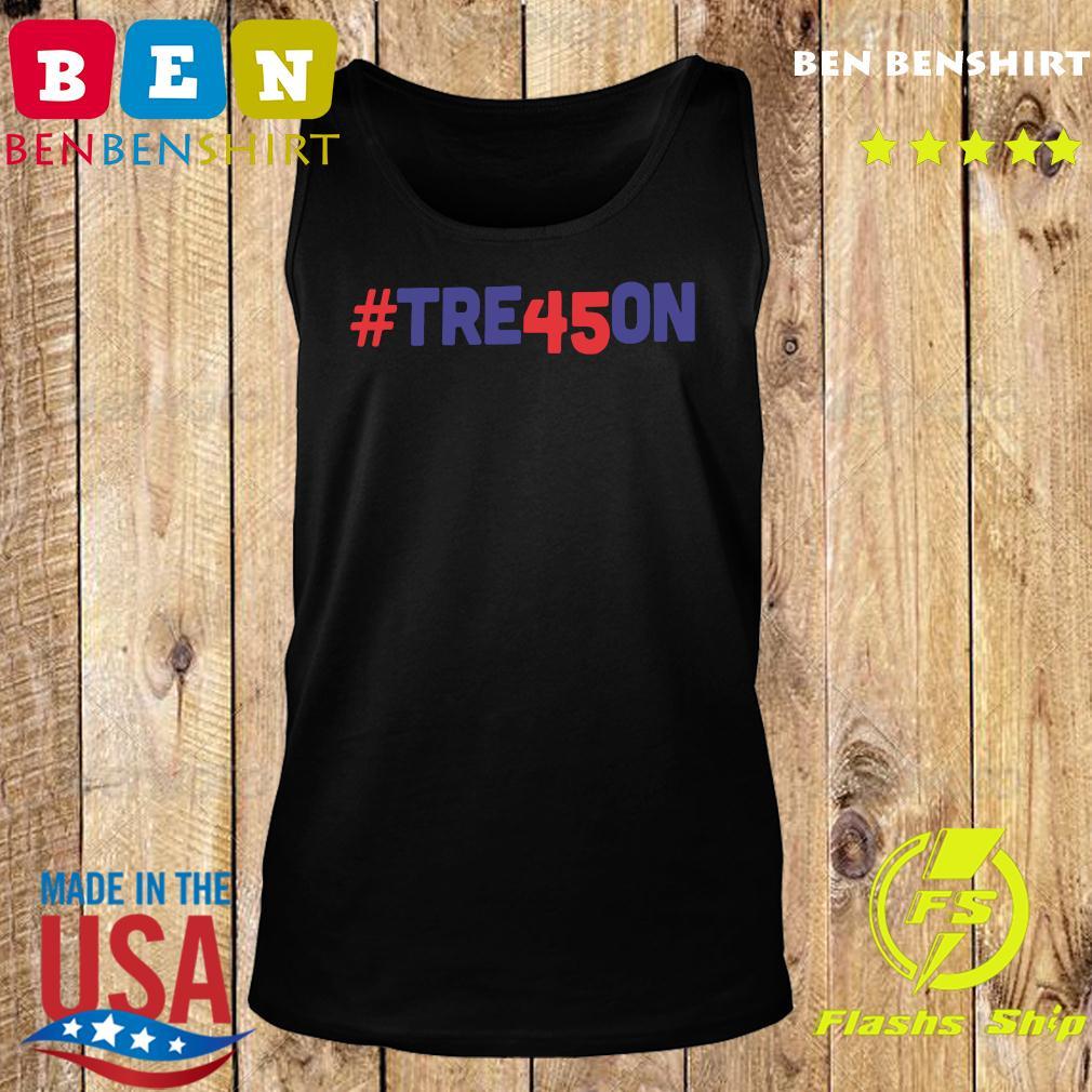 Tre45on Anti Trump Treason Shirt Tank top