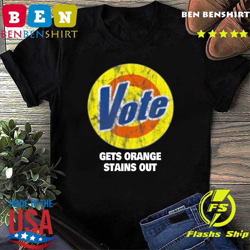 Vote Removes Stubborn Orange Stains vote gets orange stains out shirt